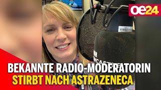 Bekannte Radio-Moderatorin stirbt nach AstraZeneca-Impfung