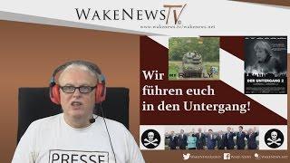 Wir führen euch in den Untergang – Wake News Radio/TV 20160602