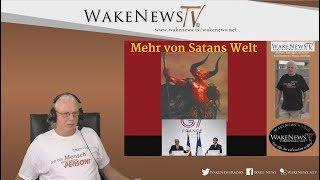 Mehr von Satans Welt - Wake News Radio/TV 20190827