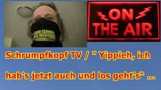 """Trailer: Schrumpfkopf TV / """"Yippieh, ich hab's jetzt auch und los geht's"""" ..."""