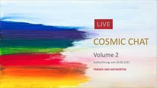 Cosmic Chat Volume 2 (09.09.21 Teil 2/2)