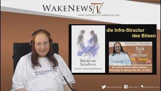 Brüder des Schattens-die Infra-Structur des Bösen Talk mit Michael-Wake News Radio/TV 20170829