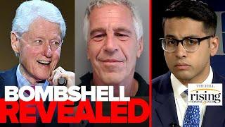 Saagar Enjeti: BOMBSHELL Bill Clinton revelation ignored by mainstream media