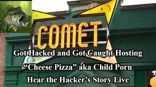 Pizza-Gate - Interview with the Hacker who Broke into Comet Ping Pong and Found CP - #PizzaGate