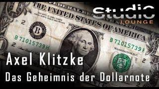Vertiefender Vortrag ! Das Geheimnis der Dollarnote - Axel Klitzke