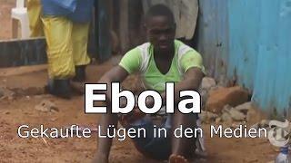 Die Impfindustrie kann nur durch Angst und Lügen existieren !Ebola – Gekaufte Lügen in den Medien