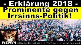Prominente gegen Merkels Irrsinnspolitik * ERKLÄRUNG 2018 - die Wende kommt! HD