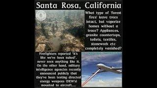 Cal Fires Lies; Directed Energy Weapons and Agenda 21 Implementation