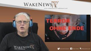 TERROR OHNE ENDE – Wake News Radio/TV 20150917