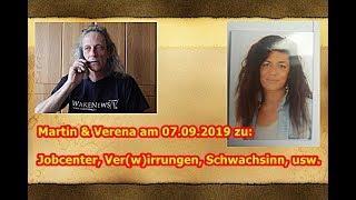 Trailer: Martin & Verena am 07.09.2019 zu: Jobcenter, Ver(w)irrungen, Schwachsinn, usw.
