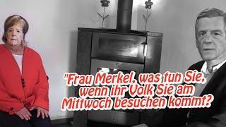 Frau Merkel, was tun Sie, wenn ihr Volk Sie am Mittwoch besucht? (kann Spuren von Satire enthalten)