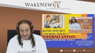 ROTHCÄPPCHEN UND DER CEREBUS INFERNO ANTON – Wa(h)r da was? Talk mit Michael Wake News Radio/TV