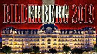 Bilderberg Back In Switzerland for 2019 - #NewWorldNextWeek