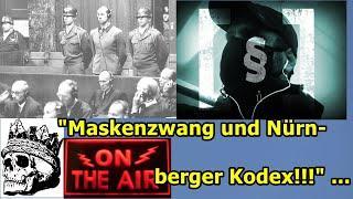 """""""Maskenzwang & Nürnberger Kodex (1946/47)!!!"""" ..."""
