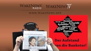 Der Aufstand gegen die Bankster! - Wake News Radio/TV 20150129