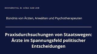 Pressekonferenz - Bündnis von Ärzten, Anwälten und Psychotherapeuten