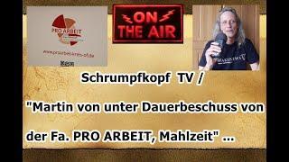 """Trailer: Schrumpfkopf TV / """"Martin von im Dauerfeuer unter der Fa. PRO ARBEIT"""" ..."""