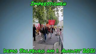 DEMO SALZBURG mit Spaziergang am 1. August 2021 - IMPRESSIONEN
