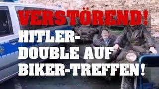 VERSTÖREND! Hitler-Double auf Biker-Treffen!