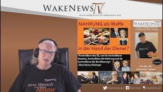 NAHRUNG als Waffe in der Hand der Diener? Wake News Radio/TV 20200317