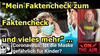 """""""Mein Faktencheck zum Faktencheck und vieles mehr"""" ..."""