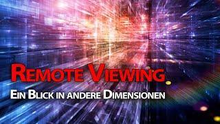 Remote Viewing - Ein Blick in andere Dimensionen - Frank Köstler