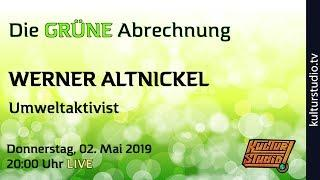 Werner Altnickel - Die GRÜNE Abrechnung | KT 164