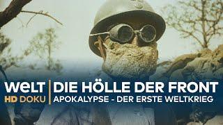 Teil 3 - Apokalypse - DER ERSTE WELTKRIEG - Die Hölle der Front   HD Doku