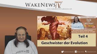 Geschwister der Evolution Teil 4 – Wa(h)r da was – Talk mit Michael Wake News Radio/TV 20170425