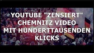 Unfassbar: ► Youtube nimmt meistgesehenes Chemnitz-Video aus den Charts◄