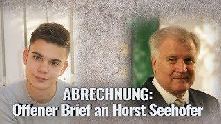 ABRECHNUNG: Offener Brief an Horst Seehofer
