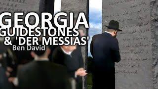 Die Georgia Guidestones und der Messias Ben David König der Juden 2021