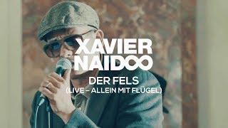 Du bist mein Fels - Xavier Naidoo