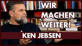 Ken Jebsen: Wir machen weiter - Wir haben neue Pläne !