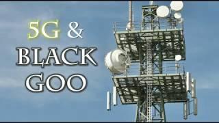 5G & Black Goo - Was steckt in der nächsten Generation wirklich drin!!!
