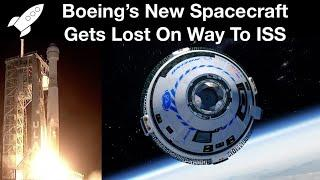 Boeing's New Spacecraft Gets Lost On Way To Space Station