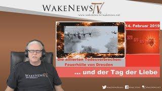 Die alliierten Todesverbrechen: Feuerhölle von Dresden, der Tag der Liebe - Wake News Radio/TV