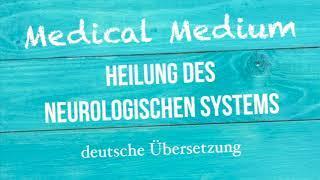 HEILUNG DES NEUROLOGISCHEN SYSTEMS