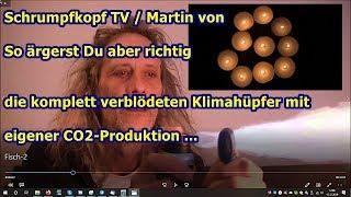 Trailer: Schrumpfkopf TV / So ärgerst Du aber richtig die komplett verblödeten Klimahüpfer ...