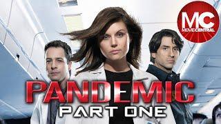 Pandemic   2007 Action Drama   PART 1