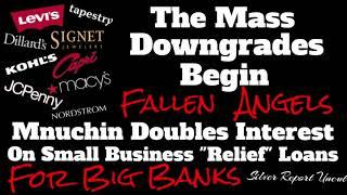 Fallen Angels, The Mass Downgrades Begin At Fitch Ratings! Mnuchin Doubles Interest On Relief Loans