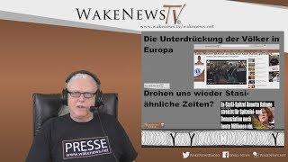 Die Unterdrückung der Völker in Europa! - Wake News Radio/TV 20190212