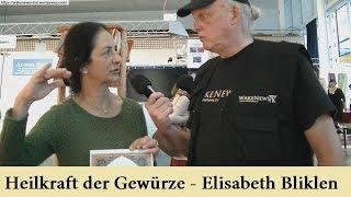 Heilkraft der Gewürze – Elisabeth Bliklen Vorträge – Lebenskraft 2016