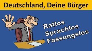 Deutschland ist fassungslos und haltlos geworden
