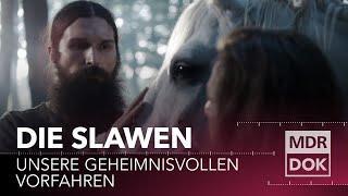 Die Slawen - Unsere geheimnisvollen Vorfahren - Doku
