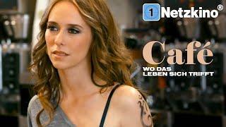 Café – Wo das Leben sich trifft (Liebesdrama auf Deutsch in voller Länge, Drama kostenlos anschauen)