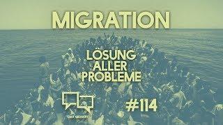 Migration: Lösung aller Probleme | Laut Gedacht #114