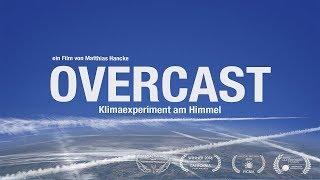 OVERCAST Klimaexperiment am Himmel (Chemtrail/Geoengineering Doku)