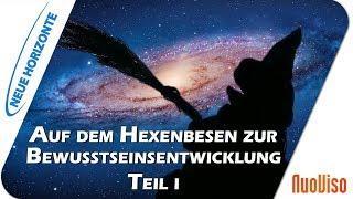 Auf dem Hexenbesen zur Bewusstseinsentwicklung - Vortrag Teil 1- Stefanie Menzel