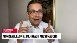 Politiker reden und handeln nicht - Gerald Grosz live zum Justizskandal rund um den Mord an Leonie